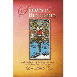 Illuminations Media Network: Sisters of the Flame/w Lori Toye