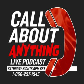 The first-ever Call About Anything Live Podcast!