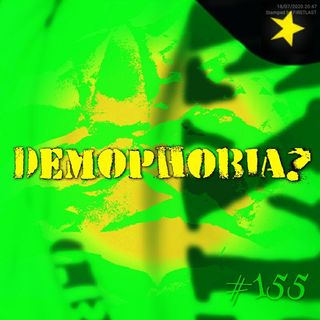 Demophobia? (#155)