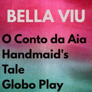 Bella Viu - 08 - O Conto da Aia - Série - Globo Play