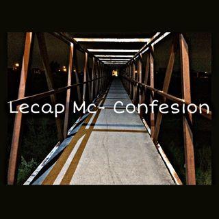 Lecap Mc - Confesion #1