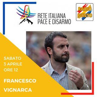 SPESE MILITARI ED EXPORT DI ARMI: Intervista a Francesco Vignarca.