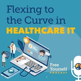 Flexing to the Curve in Healthcare IT