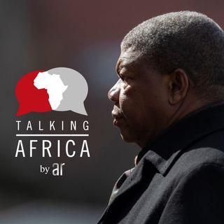 #67: João Lourenço -- Angola's dream deferred & Nigerian fintech