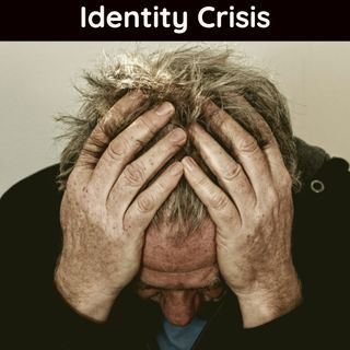 Identify Crisis
