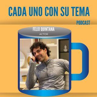 """#52 #Felix Quintana, """"Triunfar en Madrid"""""""