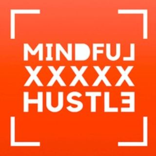 Welcome to Mindful X Hustle