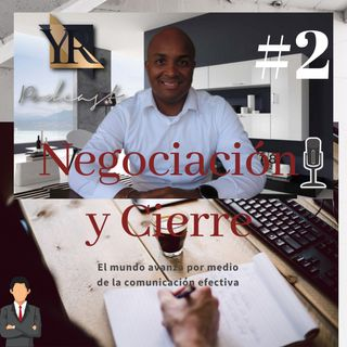 Cierre y Negociación  - SEGUNDA PARTE-