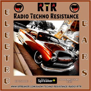 ELECTRO CARS - Episode 4 - RTR Transmission 138 - Techno Electro selection by Gimmy