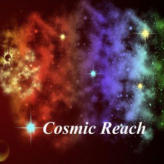 Cosmic Reach