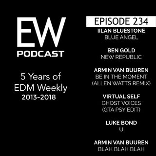 EDM Weekly Episode 234