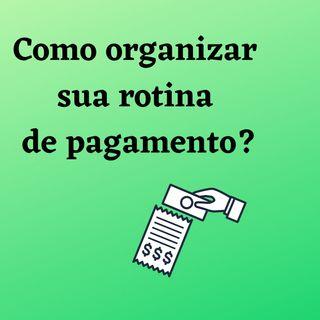 _REALITY IN OFFICE__ COMO ORGANIZAR A SUA ROTINA DE PAGAMENTO_