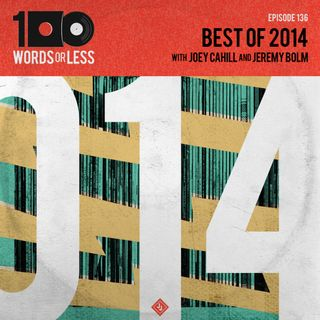 Best of 2014 with Jeremy Bolm (Touche Amore) and Joey Cahill (6131 Records)