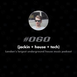 (jackin + house + tech) #060