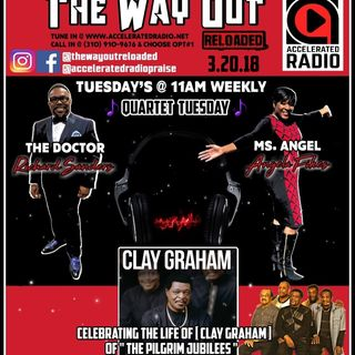The Way Out Reloaded *Clay Evans* 3-20-18