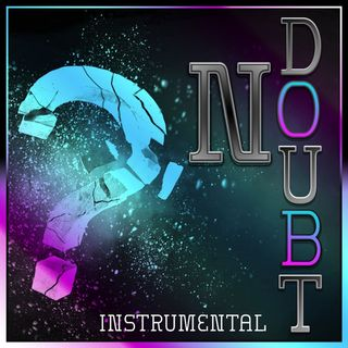 No Doubt (The Instrumental)