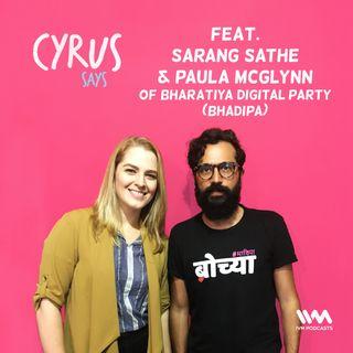 Ep. 426: Feat. Sarang Sathaye & Paula McGlynn of BhaDiPa