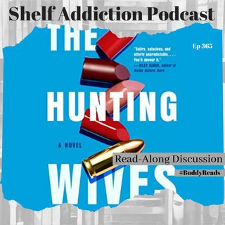 #BuddyReads Discussion of The Hunting Wives | Book Chat