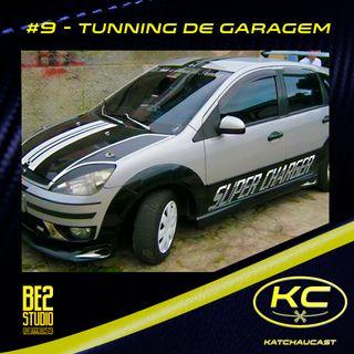 #9 - Tunning de Garagem