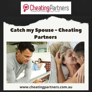 Catch my Spouse - Cheating Partners