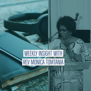 Weekly Insight 34 With Rev Monica Tomtania Bridges and Connections