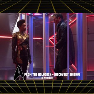 From the Holodeck: Star Trek Discovery Edition – 'The Wolf Inside' Episode Breakdown