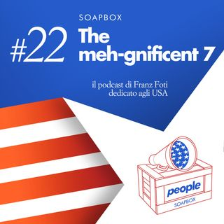 Soapbox #22 The meh-gnificent 7