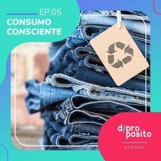 05. Consumo consciente