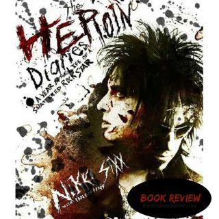 Nikki Sixx Herion Diaries 10th Anniversary