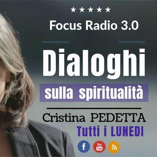 DIALOGHI SULLA SPIRITUALITA'