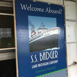 BTM Episode 163: All aboard the SS Badger in Ludington, Michigan