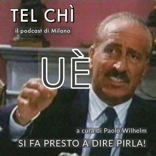 Puntata 27: parolacce a Milano, si fa presto a dire pirla