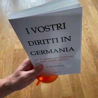 L'Imbuto, proposte di politica e kultura  puntata 0 -  I VOSTRI DIRITTI IN GERMANIA