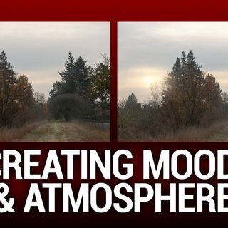 Hands-On Photography 61: Creating Mood and Atmosphere In Your Photography