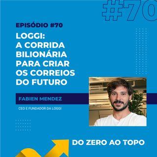 #70 - Loggi: a corrida bilionária para criar os Correios do futuro