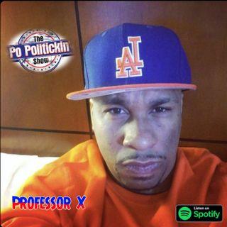 Episode 472 - Professor X @professorxtne1