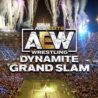 AEW Dynamite GRAND SLAM Review Show