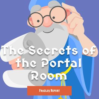 The Secrets of the Portal Room