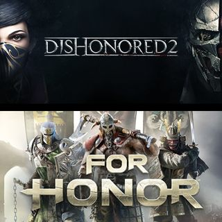 5x01 Dishonored 2 y For Honor