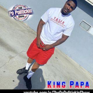 Episode 488 - King Papa @papabouttabag