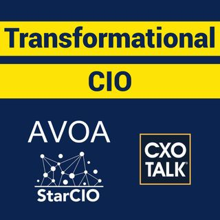 How to Become a Transformational CIO with Tim Crawford and Isaac Sacolick