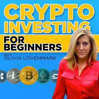 145. Crypto Investing for Beginners | Olivia Lovenmark