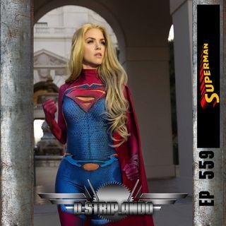 559 - ¿Por qué es tan difícil escribir buenas historias de Superman?