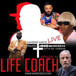 Episode 48 | Life Coach
