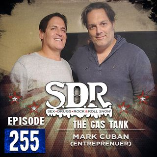 Mark Cuban (Entrepreneur) - The GaS Tank #255