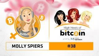 High Heels of Bitcoin #38 | Molly Spiers (Coincorner)