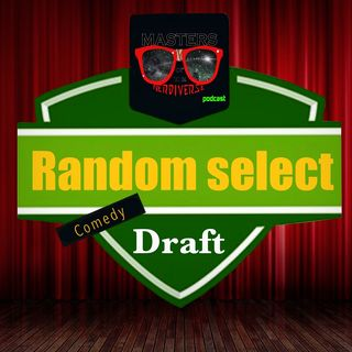 MOTN Random Select Draft: Comedy Movies
