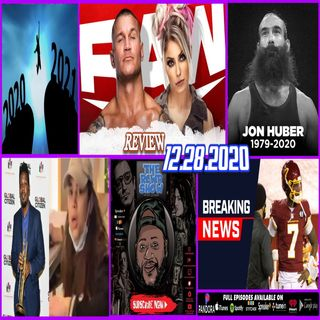 R.I.P Jon Huber (Brodie Lee/Luke Harper), Dwayne Haskins Released, Onward to 20201! The RCWR Show 12-28-2020
