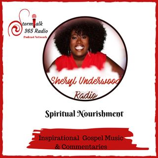 Sheryl Underwood Radio - Spiritual Nourishment
