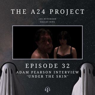 32 - Adam 'Under The Skin' Pearson Interview
